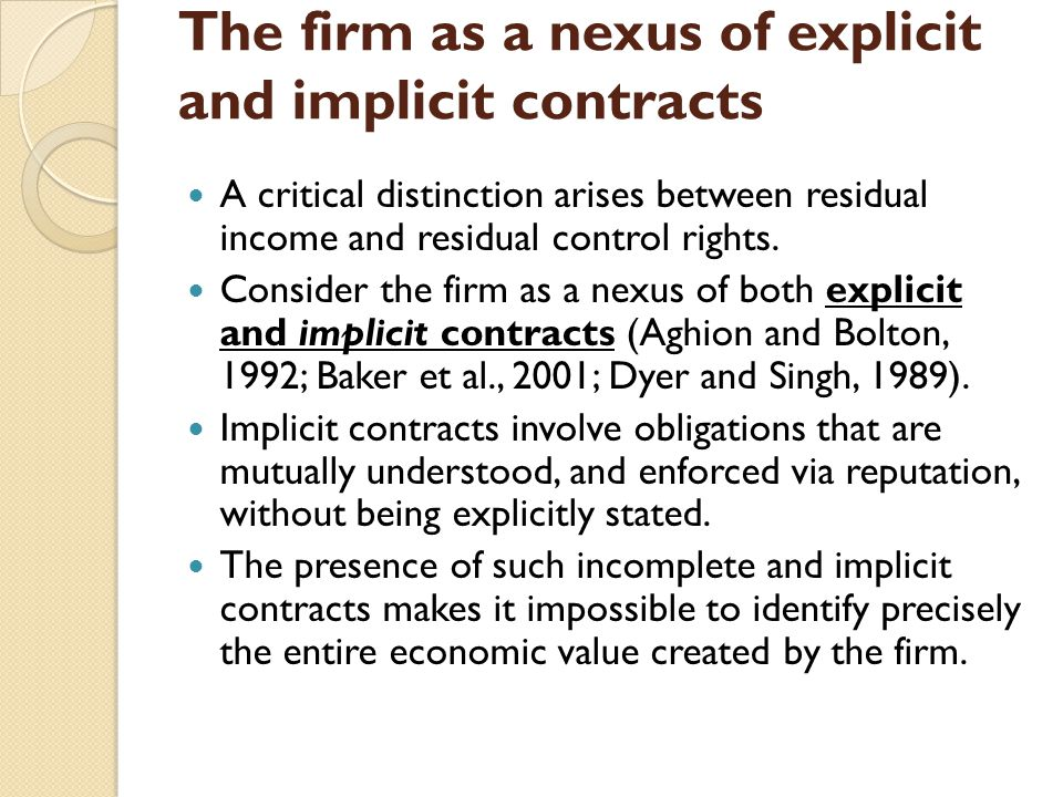 The firm as a nexus of explicit and implicit contracts
