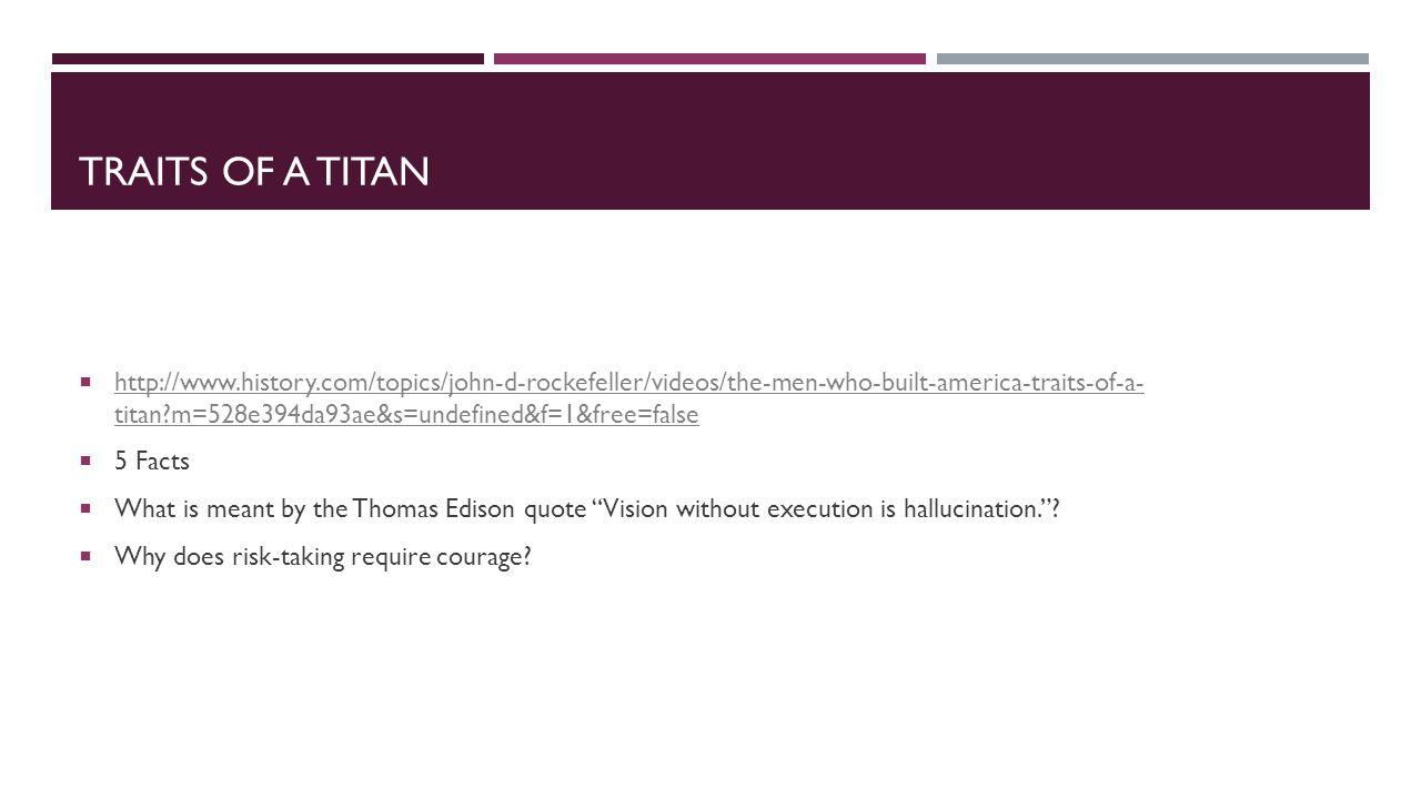 Traits of a Titan