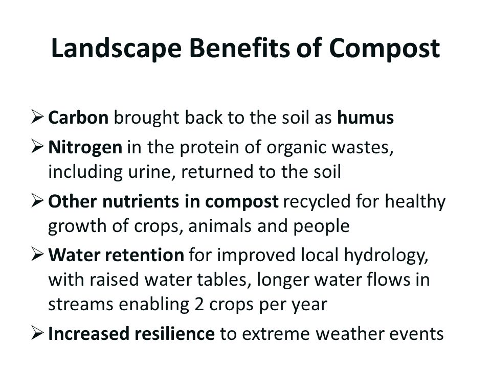 Landscape Benefits of Compost