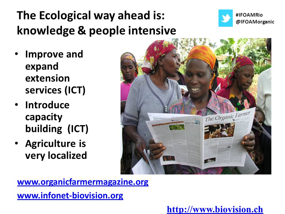 The Ecological way ahead is: knowledge & people intensive