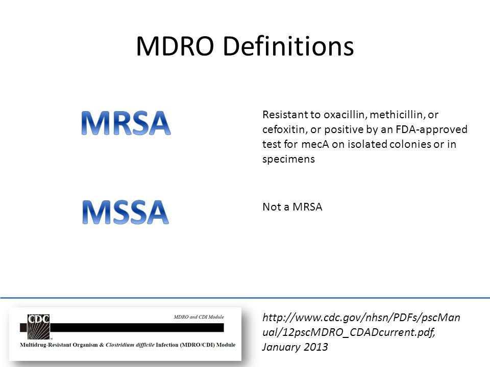 MRSA MSSA MDRO Definitions