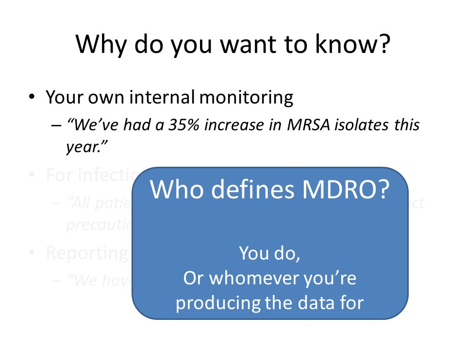 Or whomever you're producing the data for
