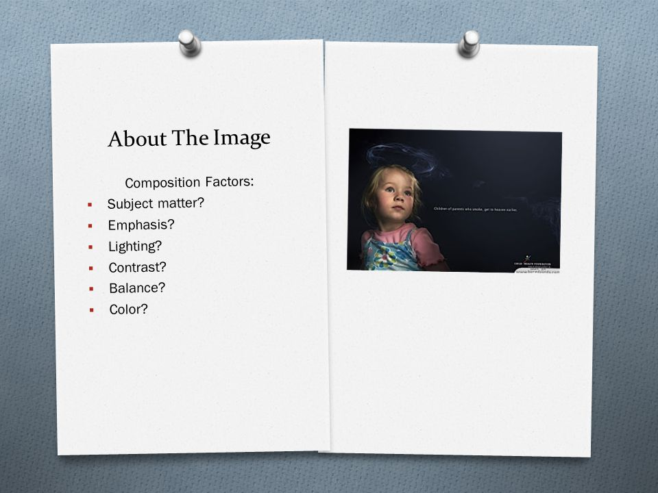 About The Image Composition Factors: Subject matter Emphasis