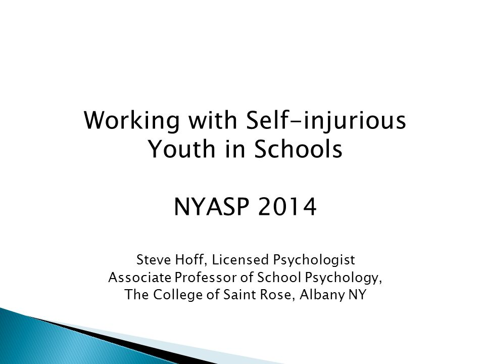 Working with Self-injurious Youth in Schools NYASP 2014