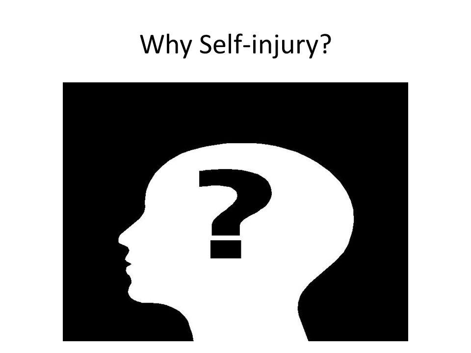 Why Self-injury
