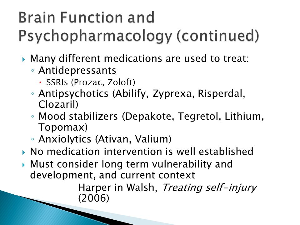 Brain Function and Psychopharmacology (continued)