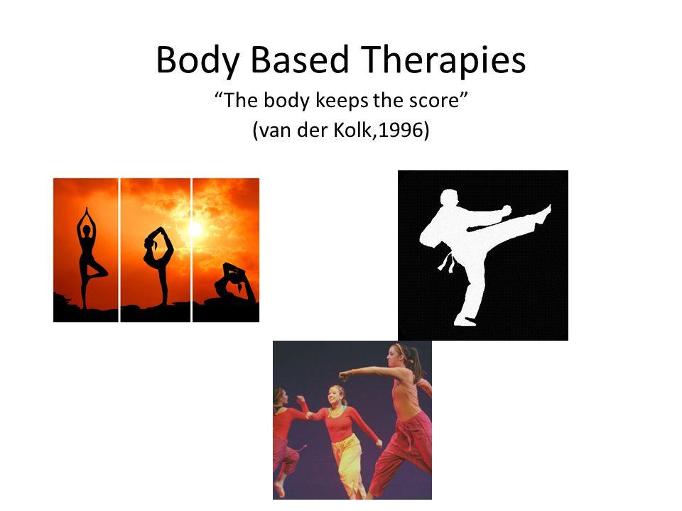 The body keeps the score (van der Kolk,1996)