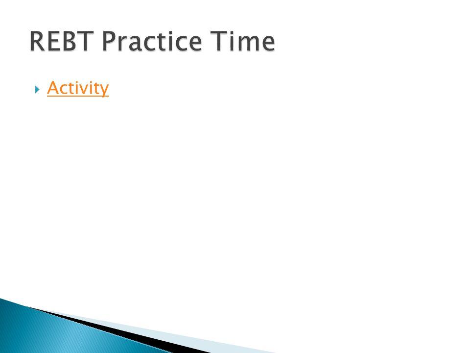 REBT Practice Time Activity