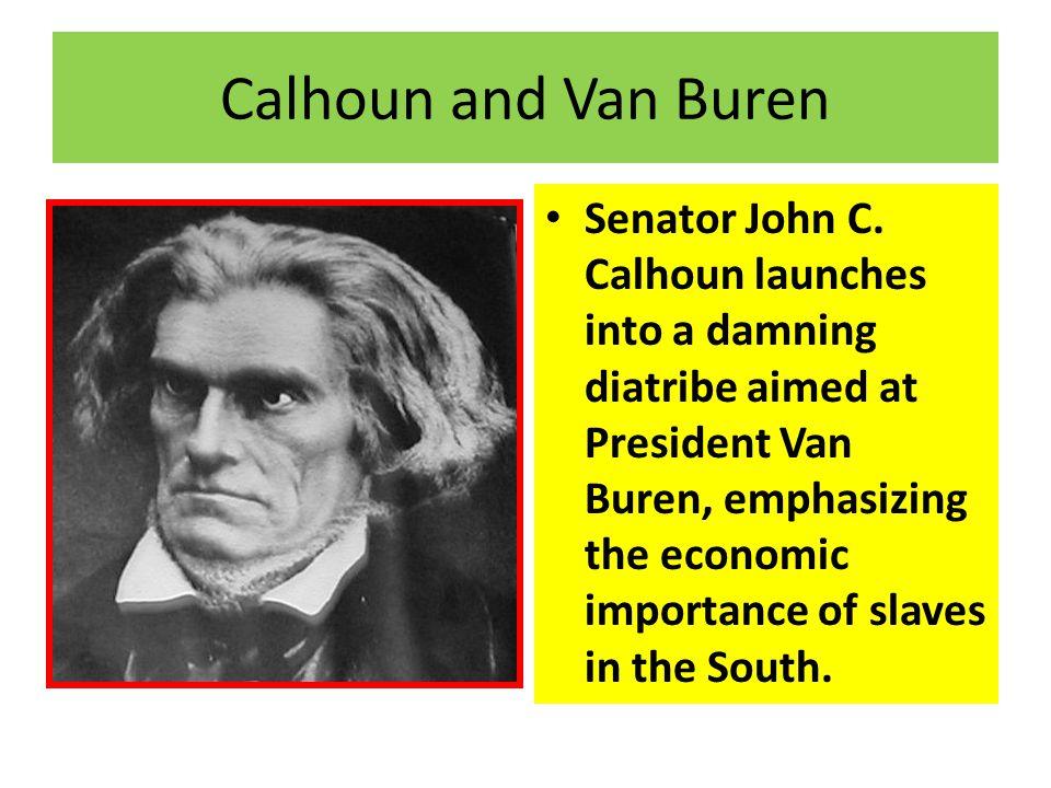 Calhoun and Van Buren