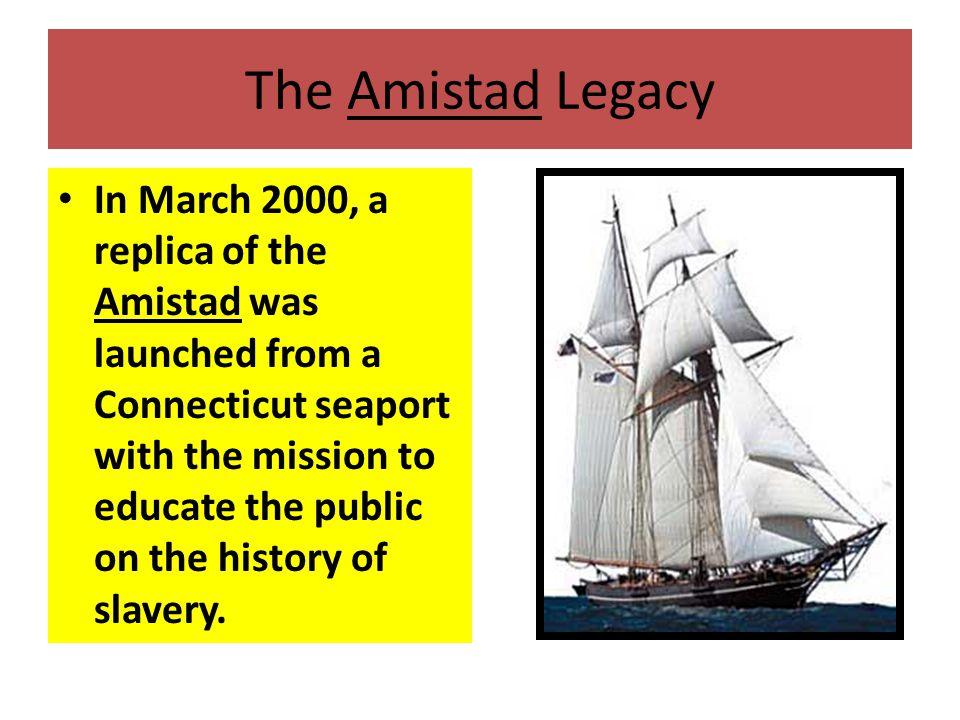 The Amistad Legacy