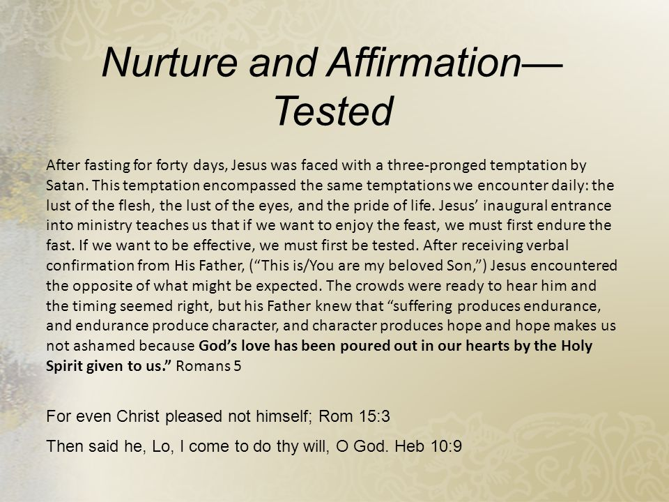 Nurture and Affirmation—Tested