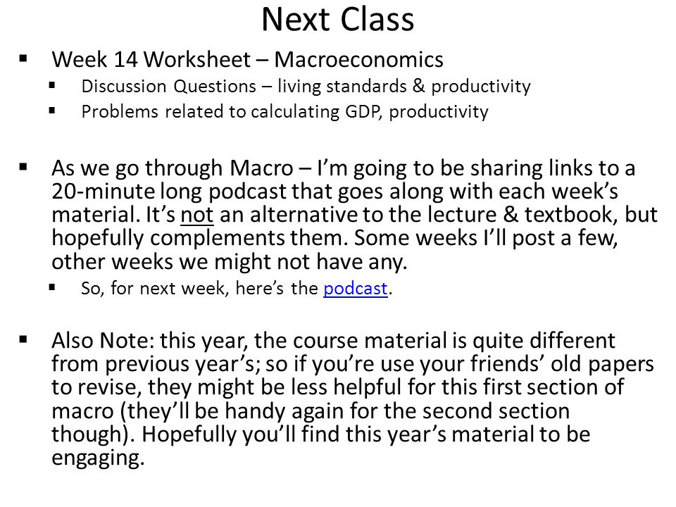 Next Class Week 14 Worksheet – Macroeconomics