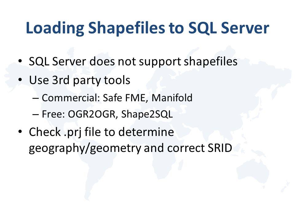 Loading Shapefiles to SQL Server