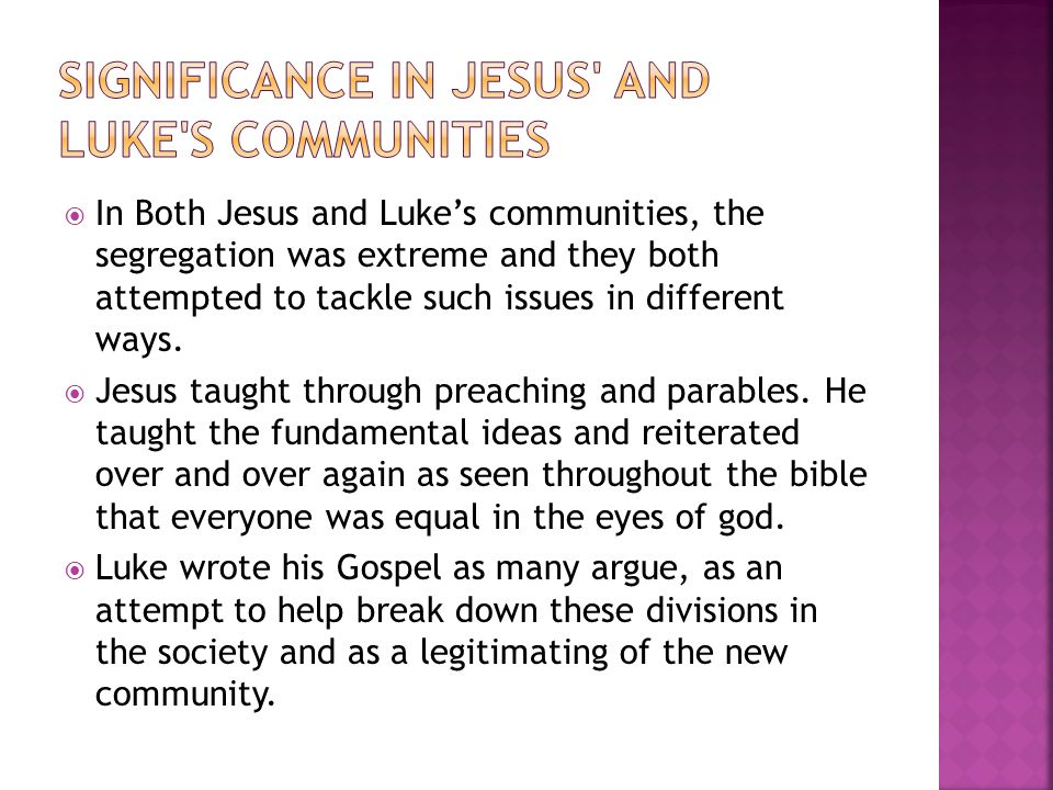 Significance in Jesus and Luke s communities