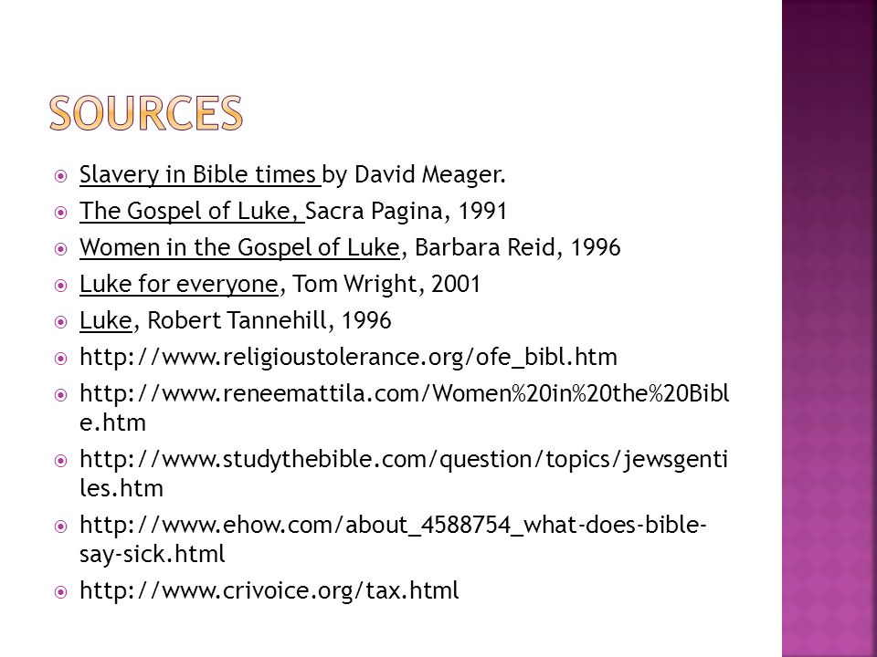 Sources Slavery in Bible times by David Meager.