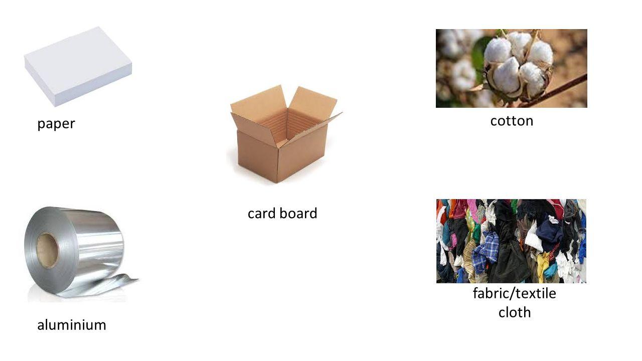 paper cotton card board fabric/textile cloth aluminium