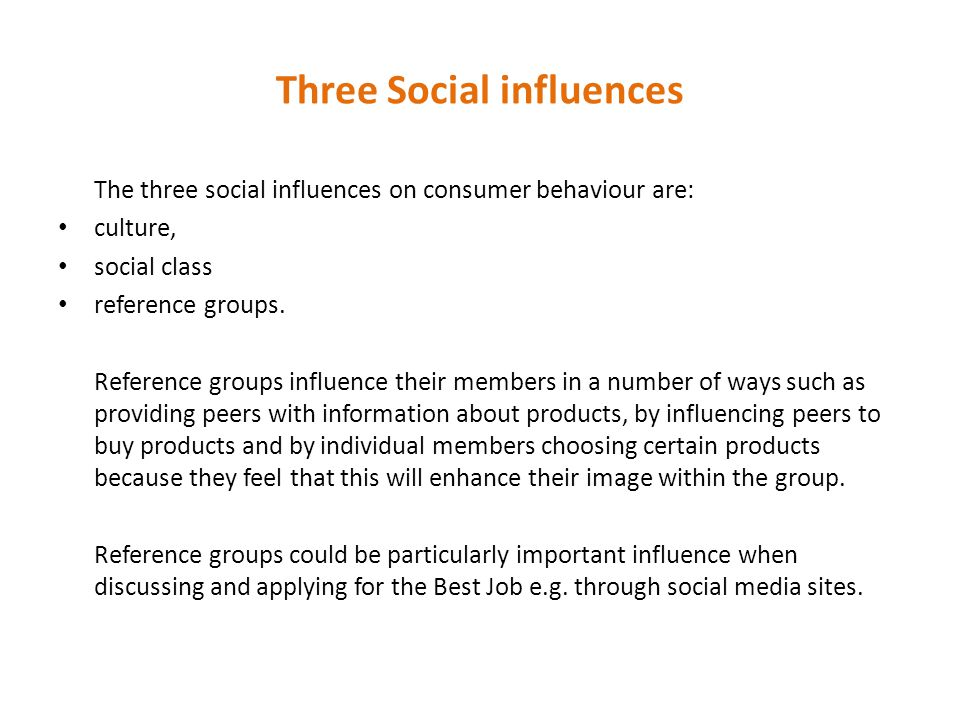Three Social influences