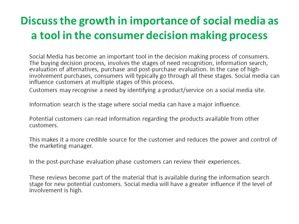 Discuss the growth in importance of social media as a tool in the consumer decision making process