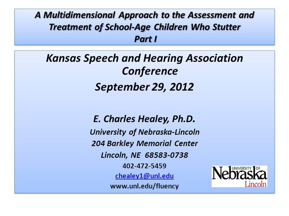 Kansas Speech and Hearing Association Conference September 29, 2012