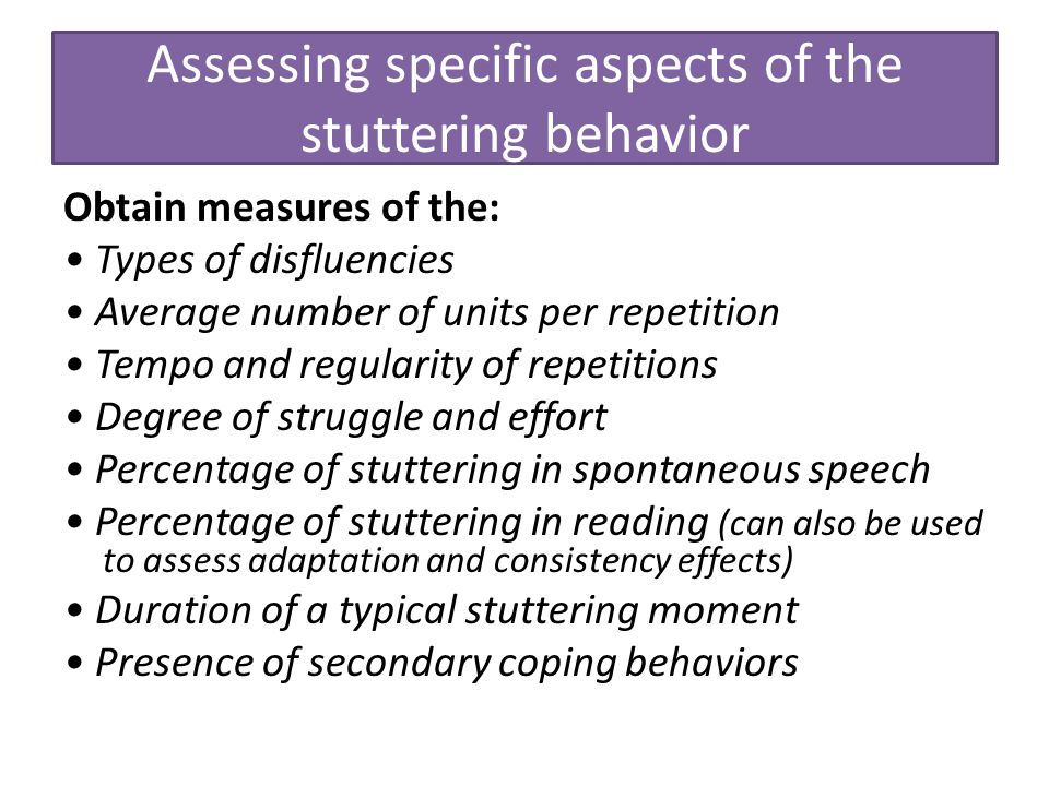 Assessing specific aspects of the stuttering behavior