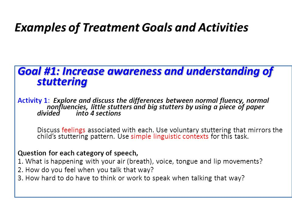 Examples of Treatment Goals and Activities