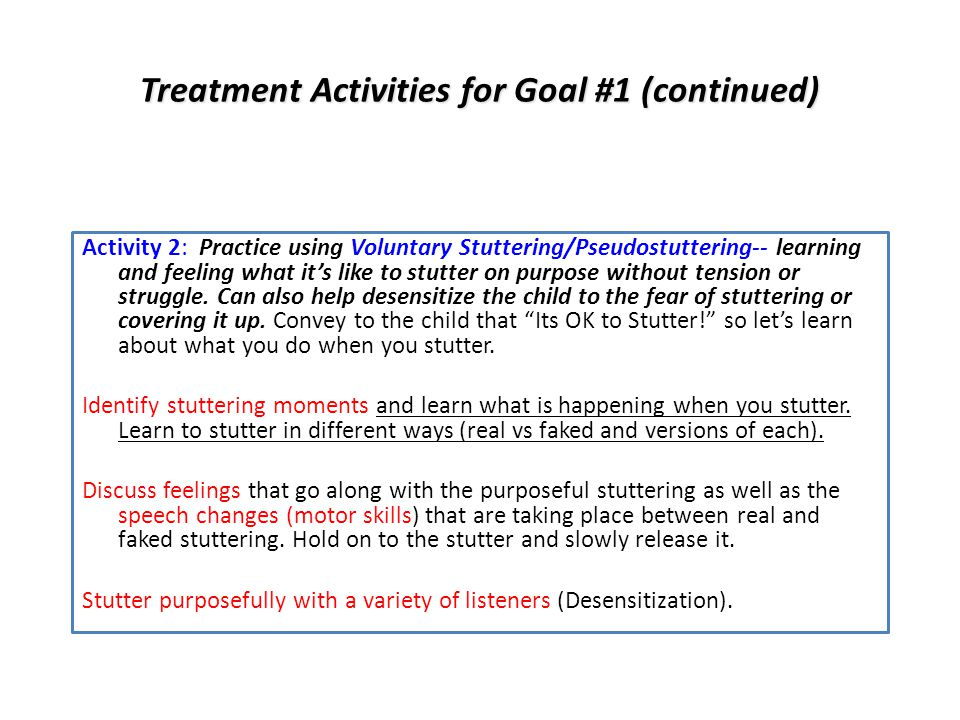 Treatment Activities for Goal #1 (continued)