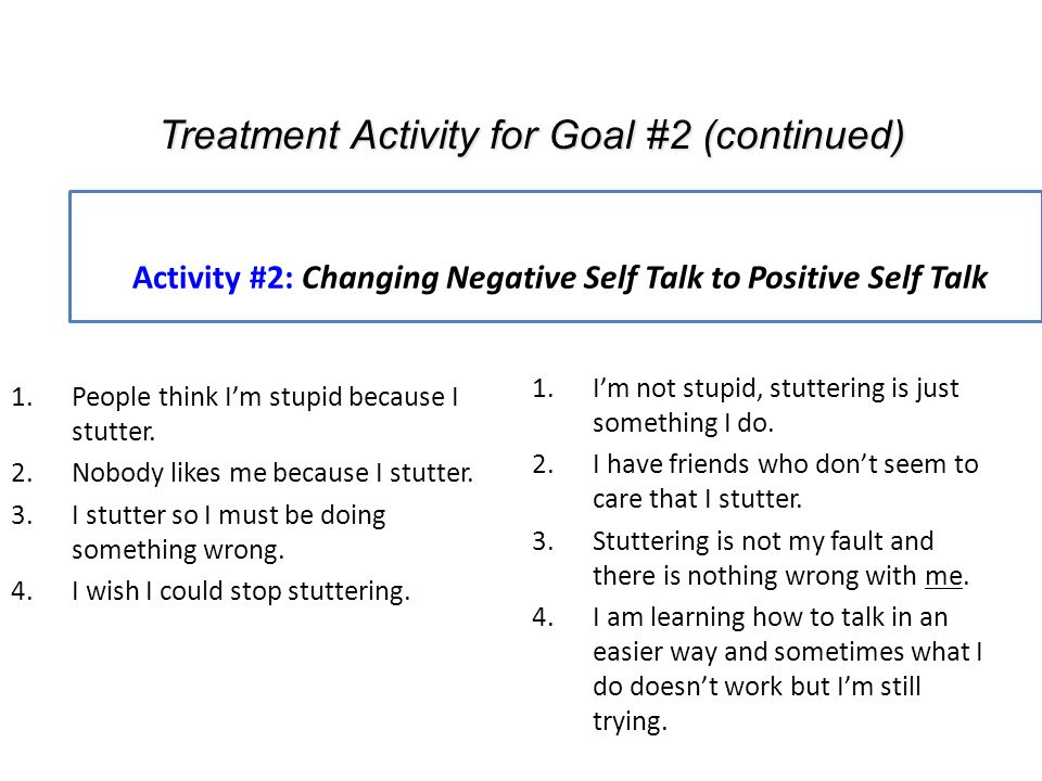 Activity #2: Changing Negative Self Talk to Positive Self Talk