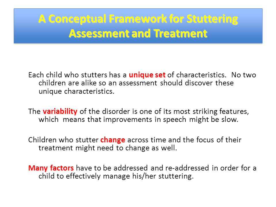 A Conceptual Framework for Stuttering Assessment and Treatment