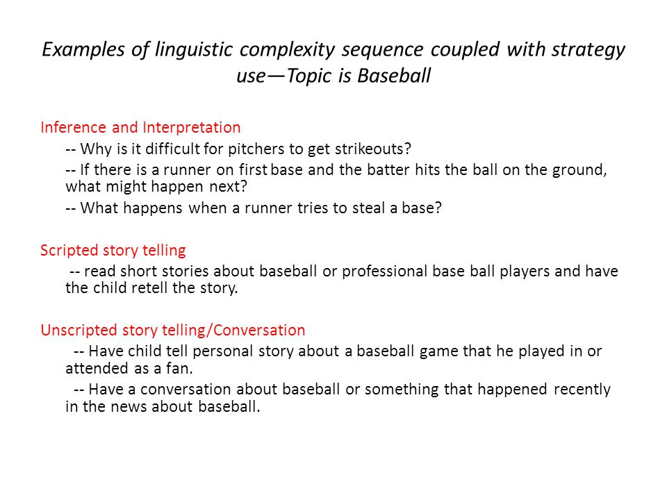 Examples of linguistic complexity sequence coupled with strategy use—Topic is Baseball
