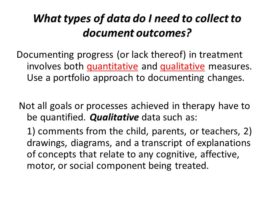 What types of data do I need to collect to document outcomes