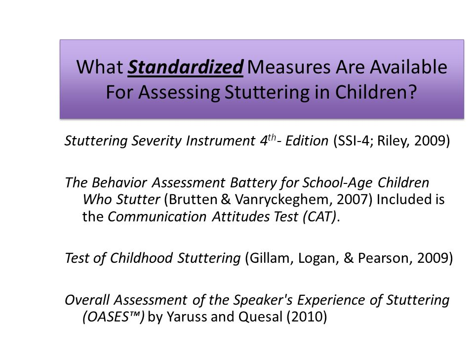 What Standardized Measures Are Available For Assessing Stuttering in Children