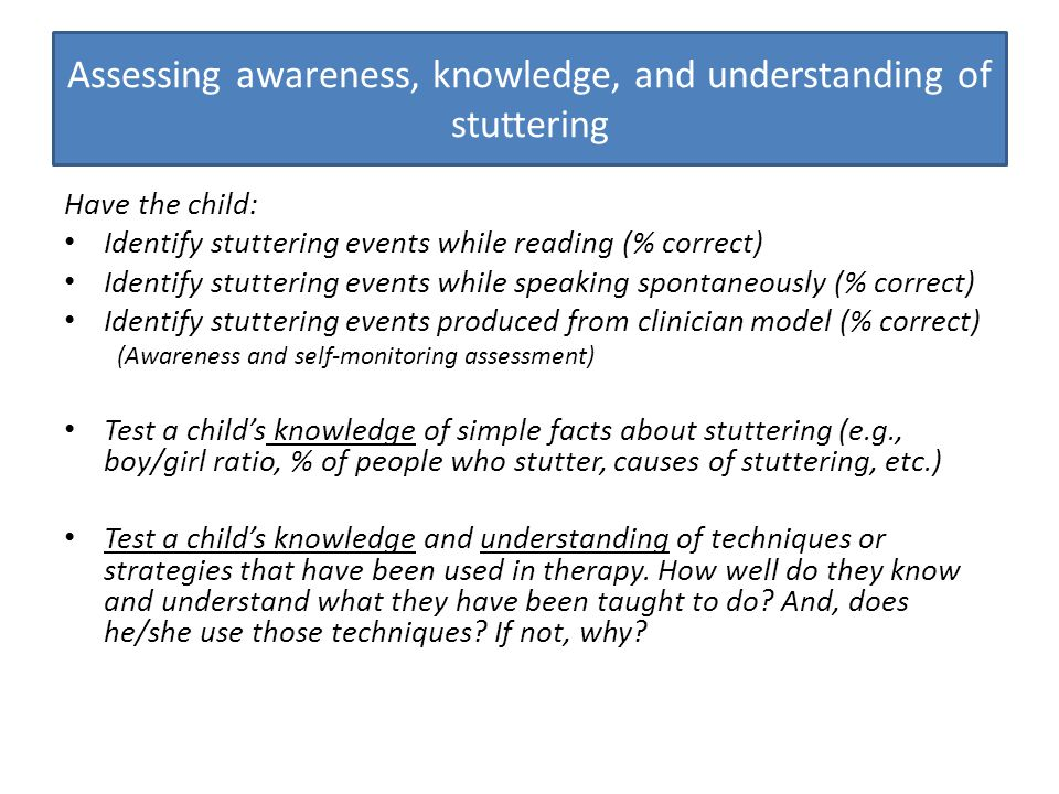 Assessing awareness, knowledge, and understanding of stuttering