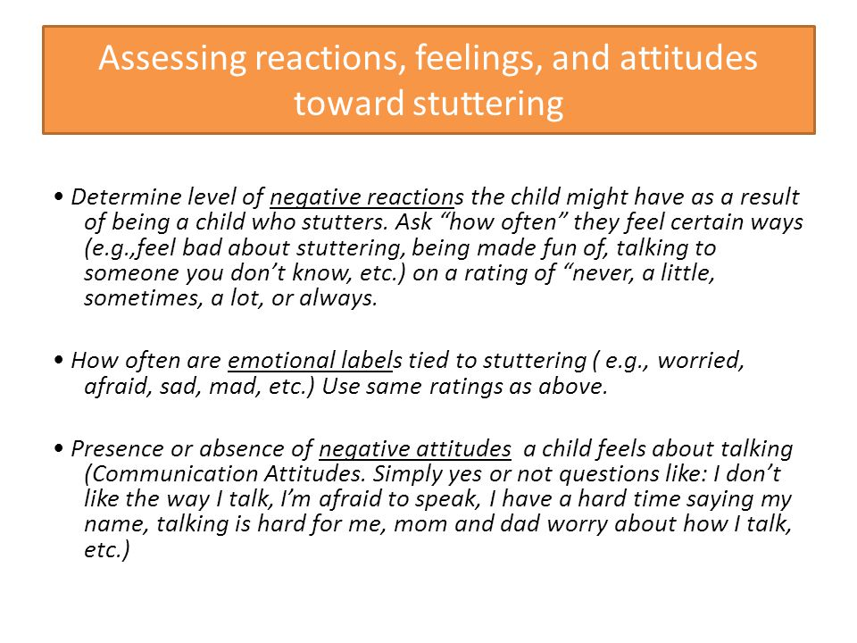 Assessing reactions, feelings, and attitudes toward stuttering