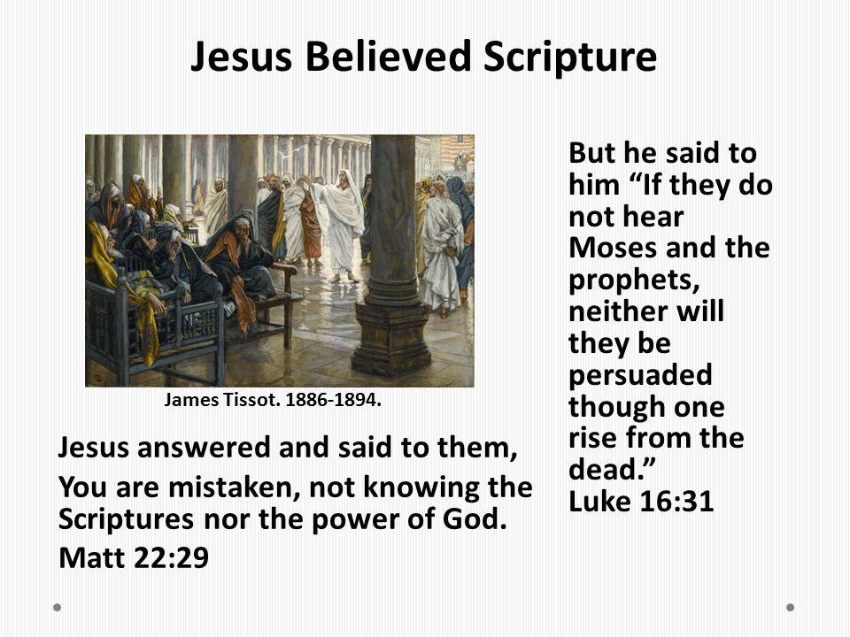 Jesus Believed Scripture