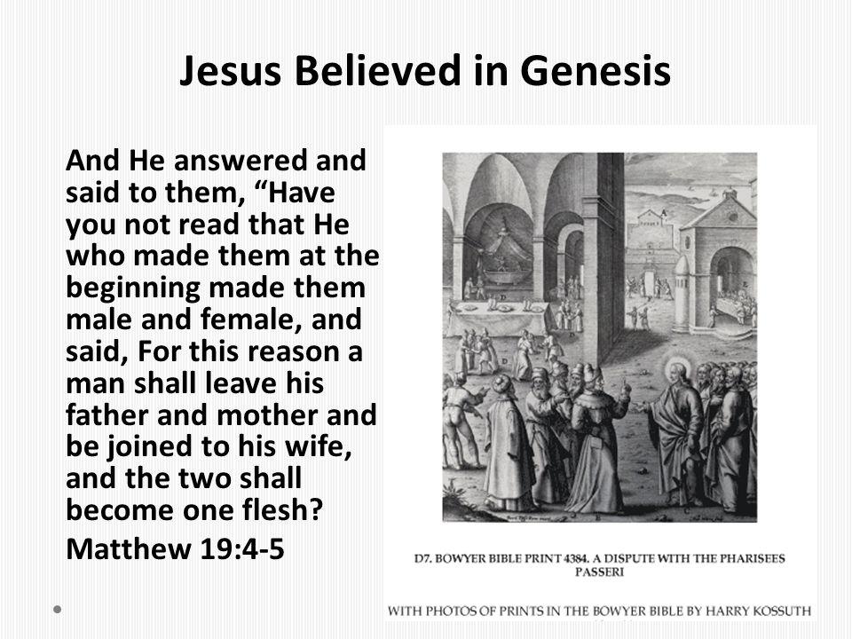 Jesus Believed in Genesis