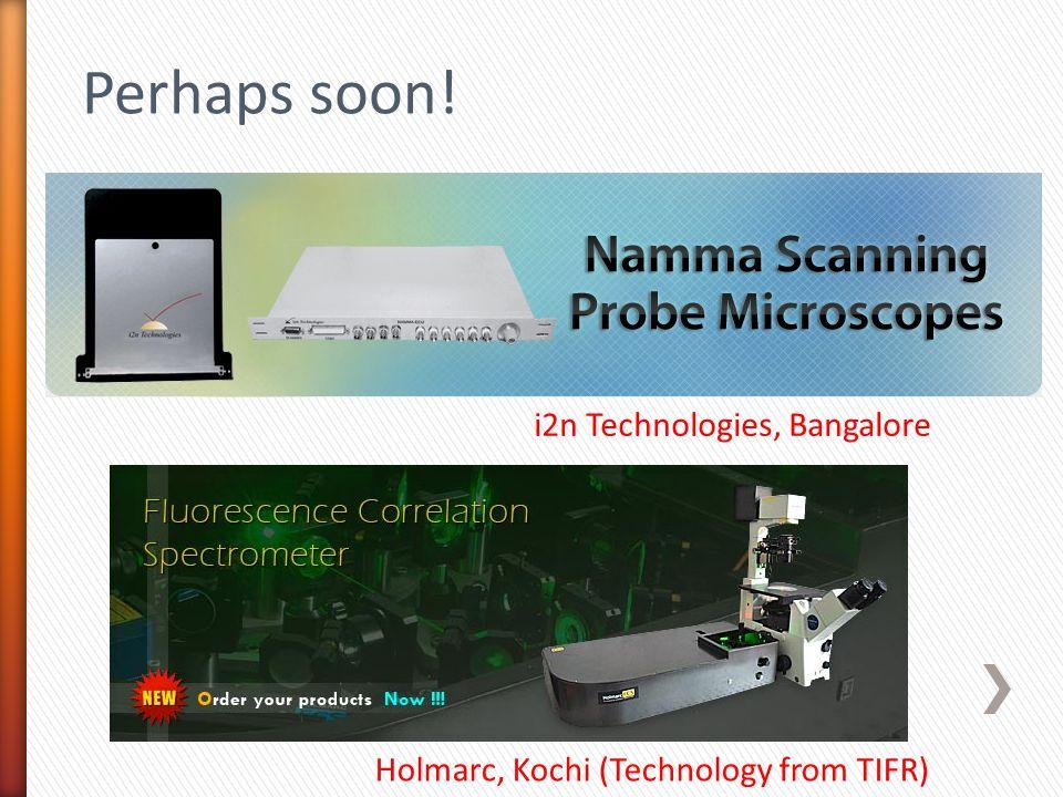 Perhaps soon! i2n Technologies, Bangalore
