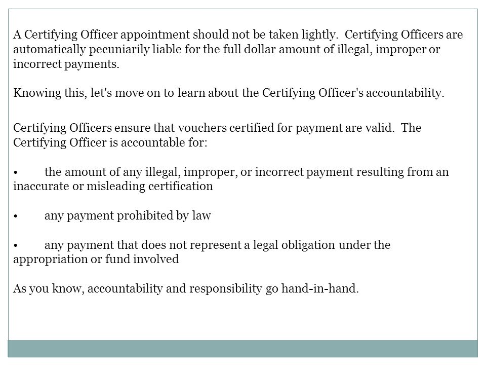 A Certifying Officer appointment should not be taken lightly