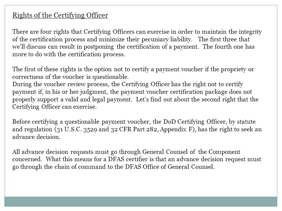 Rights of the Certifying Officer