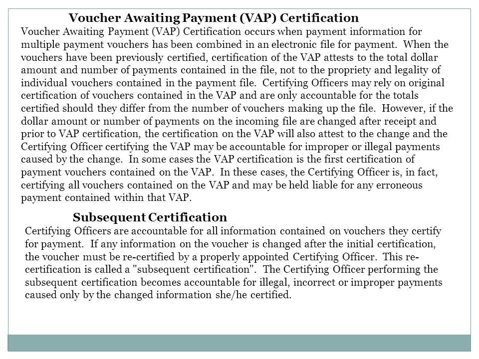 Voucher Awaiting Payment (VAP) Certification