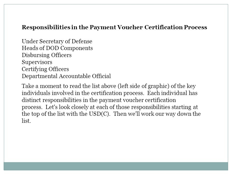 Responsibilities in the Payment Voucher Certification Process