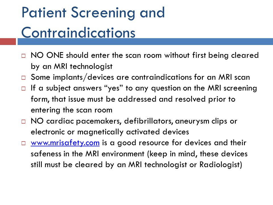 Patient Screening and Contraindications