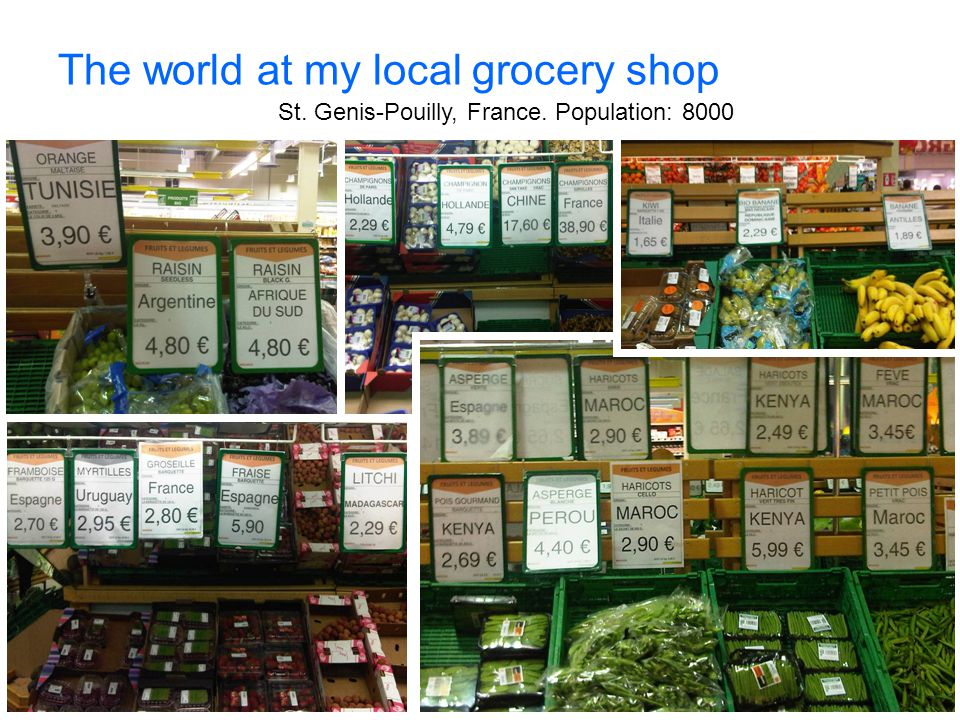 The world at my local grocery shop