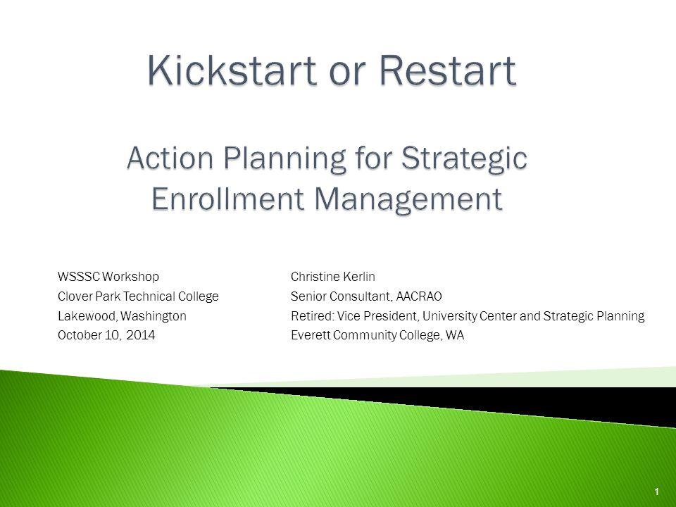 Kickstart or Restart Action Planning for Strategic Enrollment Management