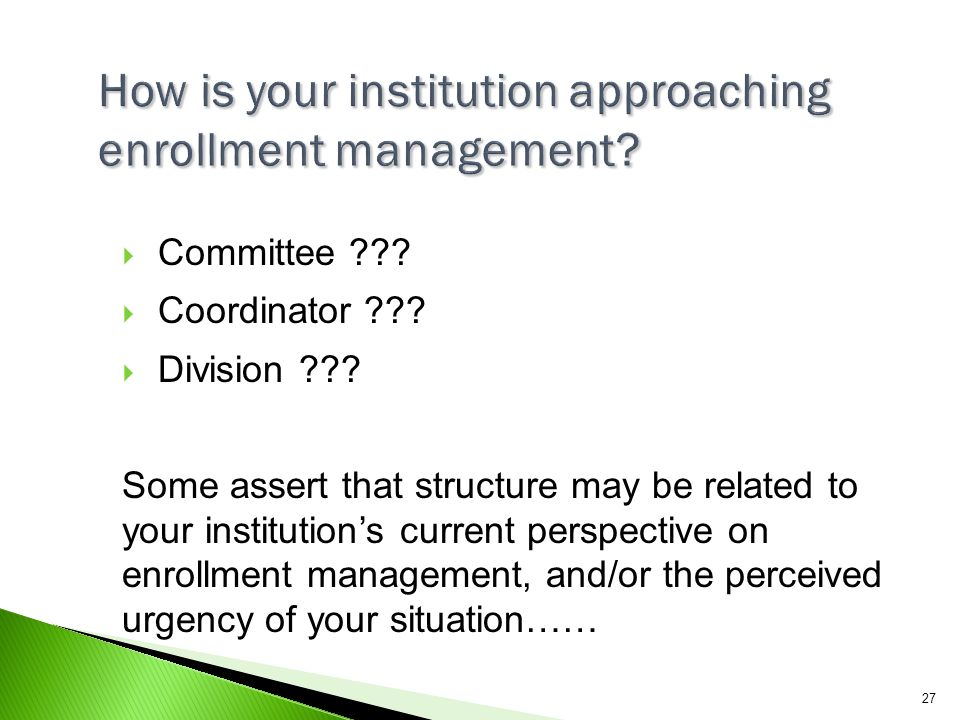 How is your institution approaching enrollment management