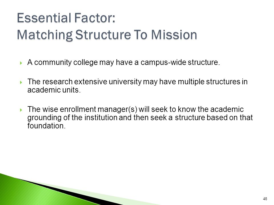 Essential Factor: Matching Structure To Mission