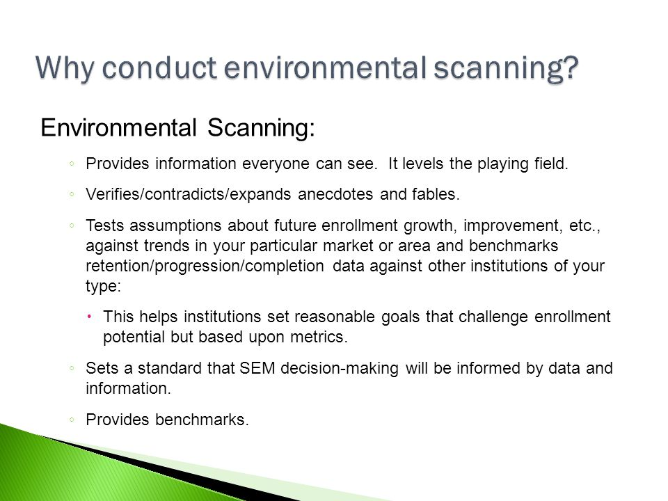 Why conduct environmental scanning