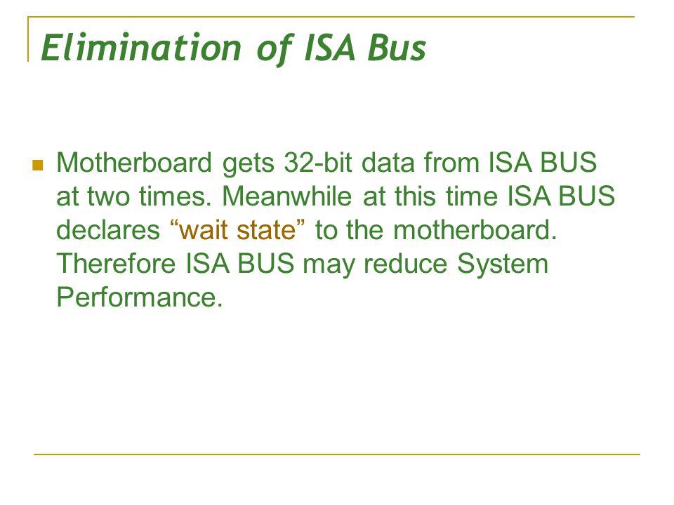 Elimination of ISA Bus