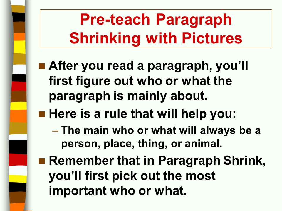 Pre-teach Paragraph Shrinking with Pictures