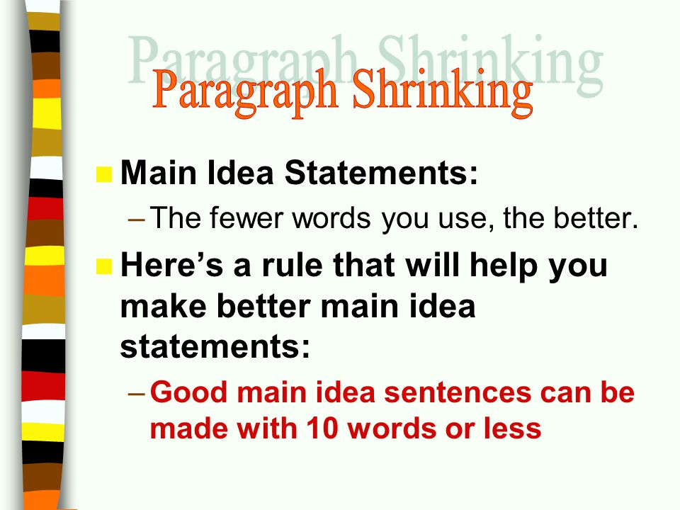 Paragraph Shrinking Main Idea Statements:
