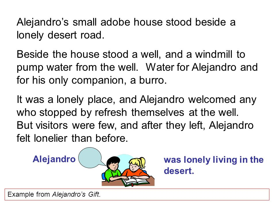 Alejandro's small adobe house stood beside a lonely desert road.
